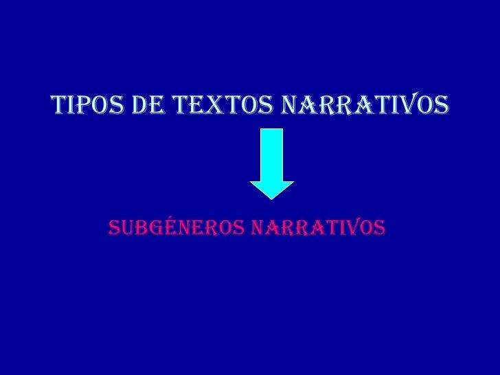 Subgeneros narrativos aumentado Slide 2