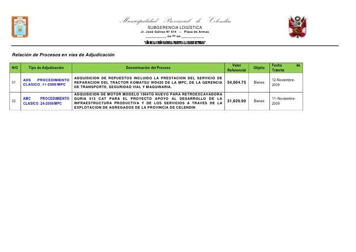 Relación de Procesos en vías de Adjudicación<br />N/OTipo de AdjudicaciónDenominación del ProcesoValor ReferencialObjetoFe...