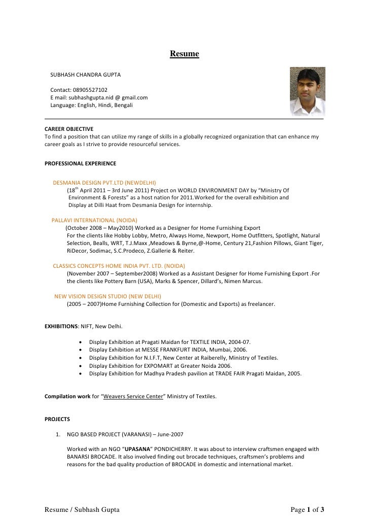 Resume  SUBHASH CHANDRA GUPTA  Contact: 08905527102  E mail: subhashgupta.nid @ gmail.com  Language: English, Hindi, Benga...