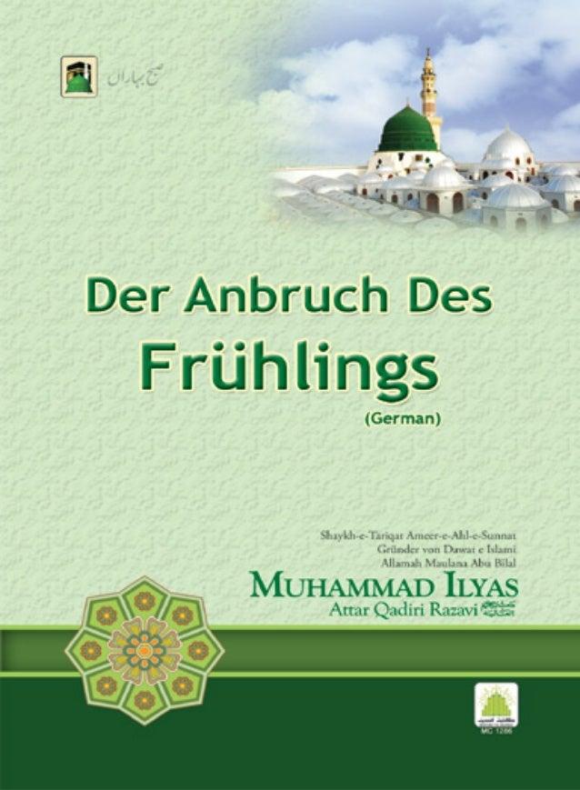 ُﺻَﺑ ِﺢﺒاںرﮩﺎ Ṣubḥ-e-Baĥārān DER ANBRUCH DES FRÜHLINGS Dieses Heftchen wurde von Shaykh-e-Tarīqat, Amīr-e-Aĥ...