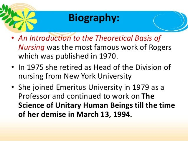 introduction to nursing theories The development of nursing theory isn't that old most of the discipline-specific theories started to be developed in the early 1950's until then nurses borrowed theories from other.