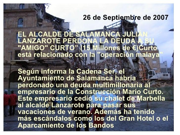 """<ul><li>26 de Septiembre de 2007 </li></ul><ul><li>EL ALCALDE DE SALAMANCA JULIÁN LANZAROTE PERDONA LA DEUDA A SU """"AM..."""