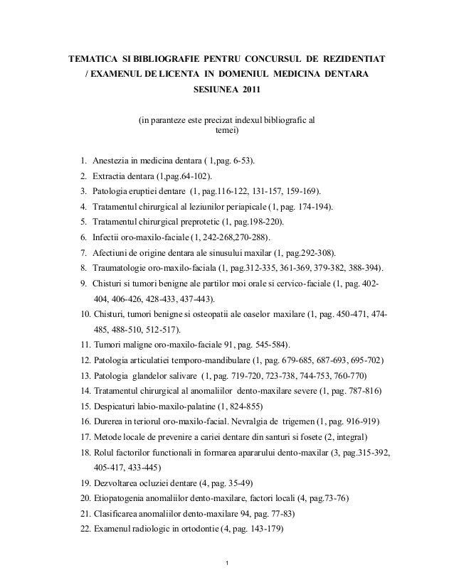TEMATICA SI BIBLIOGRAFIE PENTRU CONCURSUL DE REZIDENTIAT  / EXAMENUL DE LICENTA IN DOMENIUL MEDICINA DENTARA  SESIUNEA 201...