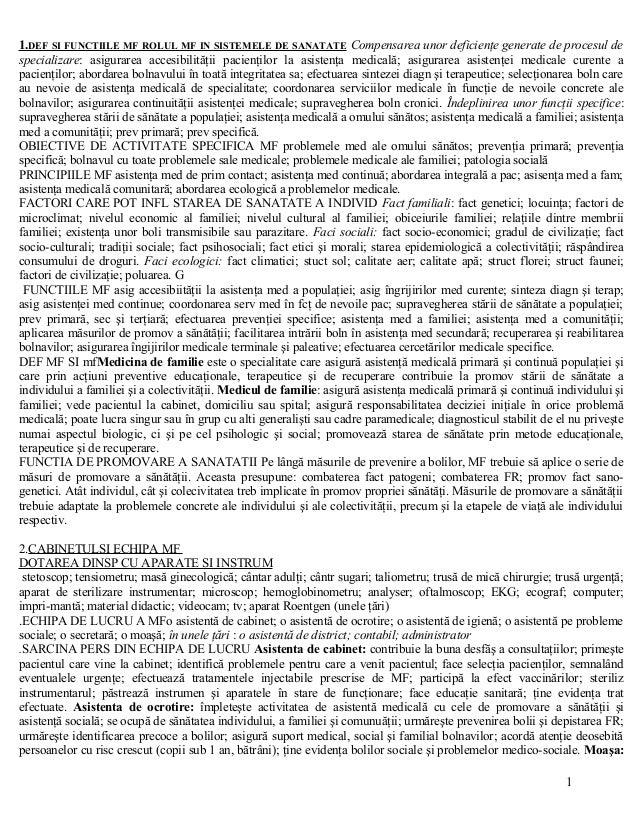 1.DEF SI FUNCTIILE MF ROLUL MF IN SISTEMELE DE SANATATE Compensarea unor deficienţe generate de procesul de  specializare:...