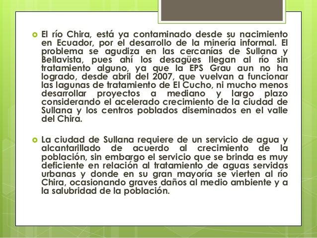    El río Chira, está ya contaminado desde su nacimiento    en Ecuador, por el desarrollo de la minería informal. El    p...