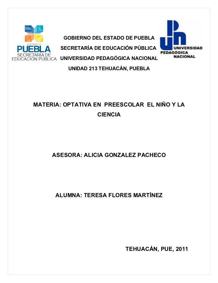 GOBIERNO DEL ESTADO DE PUEBLA       SECRETARÍA DE EDUCACIÓN PÚBLICA       UNIVERSIDAD PEDAGÓGICA NACIONAL          UNIDAD ...