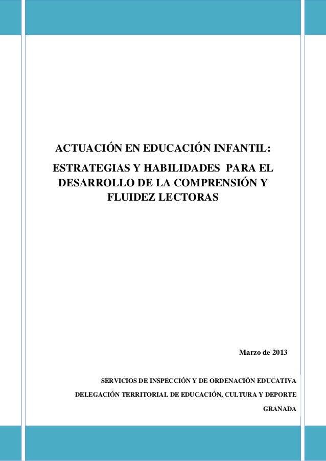 ACTUACIÓN EN EDUCACIÓN INFANTIL: ESTRATEGIAS Y HABILIDADES PARA EL DESARROLLO DE LA COMPRENSIÓN Y FLUIDEZ LECTORAS  Marzo ...
