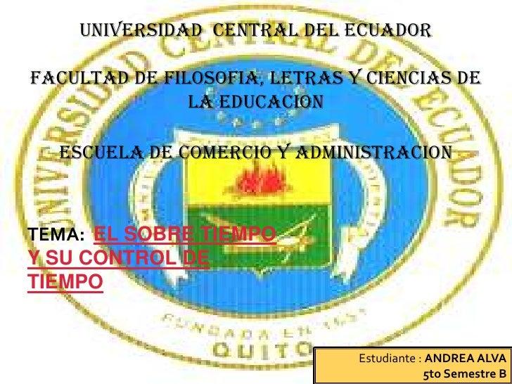 UNIVERSIDAD CENTRAL DEL ECUADORFACULTAD DE FILOSOFIA, LETRAS Y CIENCIAS DE               LA EDUCACION  ESCUELA DE COMERCIO...
