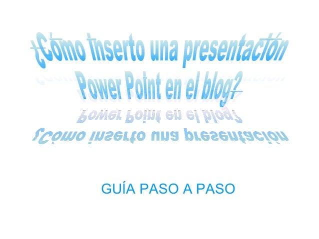 GUÍA PASO A PASO