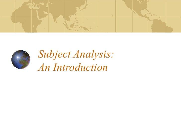 Subject Analysis:An Introduction
