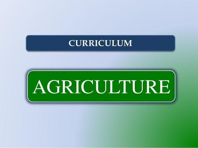 AGRICULTURE CURRICULUM
