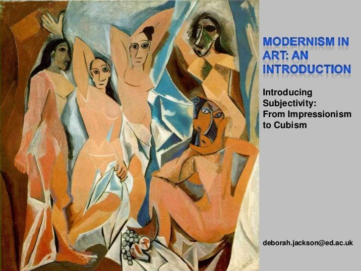 IntroducingSubjectivity:From Impressionismto Cubismdeborah.jackson@ed.ac.uk