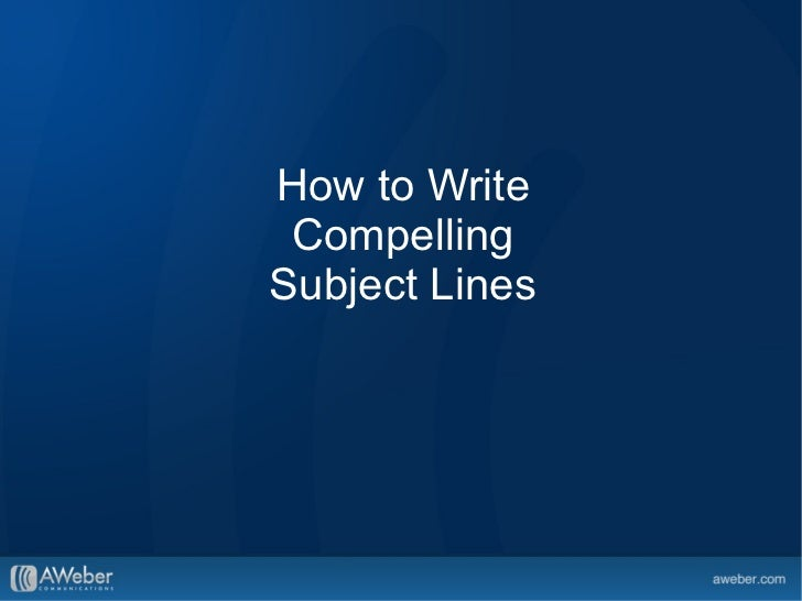 How to Write Compelling Subject Lines