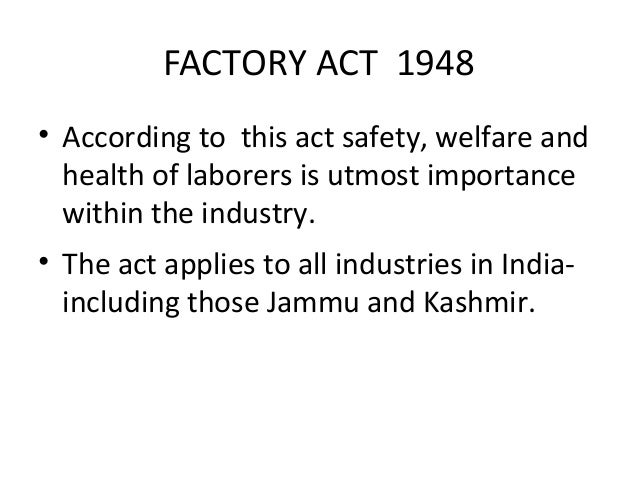 factory act `occupier' in the factories act at least 15 days before he begins to occupy or use any premises as a factory and at least 30 days before the date of.