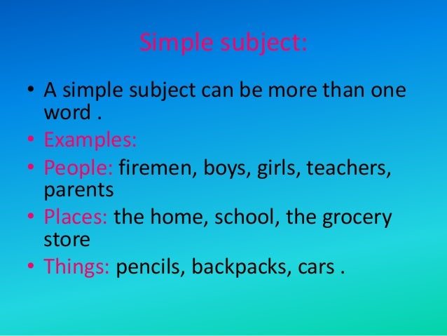 Subjects & predicates.