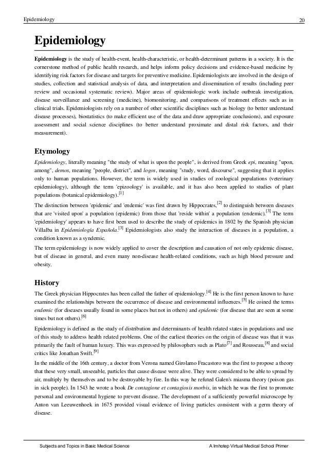 Epidemiology 20 Epidemiology Epidemiology is the study of health-event, health-characteristic, or health-determinant patte...