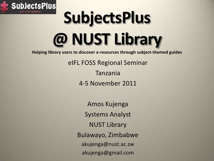 SubjectsPlus          @ NUST LibraryHelping library users to discover e-resources through subject-themed guides           ...