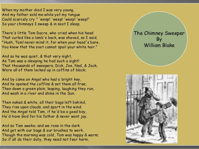 a review of william blakes the chimney sweeper Painter blake is now considered a free a review of william blakes the chimney sweeper cry freedom papers and printmaker largely unrecognised during his lifetime.