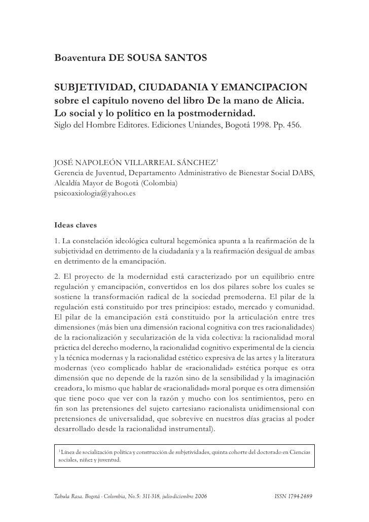 Boaventura DE SOUSA SANTOS  SUBJETIVIDAD, CIUDADANIA Y EMANCIPACION sobre el capítulo noveno del libro De la mano de Alici...
