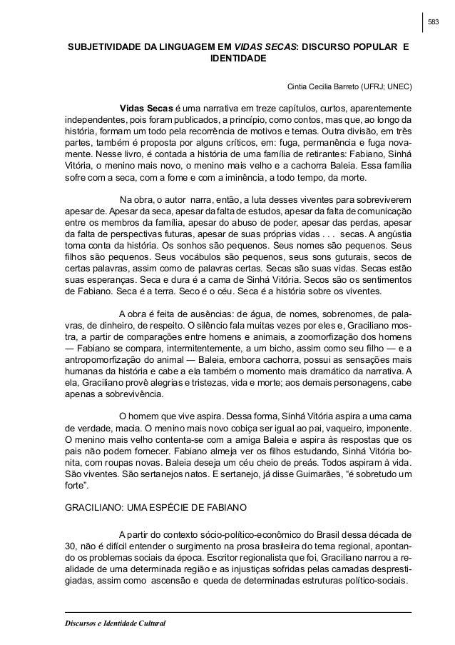583  SUBJETIVIDADE DA LINGUAGEM EM VIDAS SECAS: DISCURSO POPULAR E IDENTIDADE Cintia Cecilia Barreto (UFRJ; UNEC)  Vidas ...