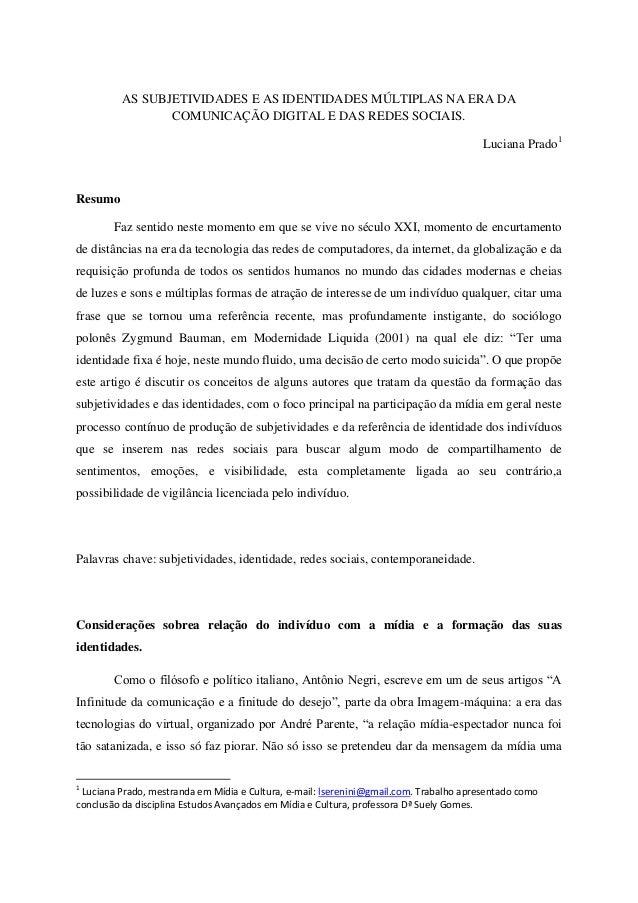 AS SUBJETIVIDADES E AS IDENTIDADES MÚLTIPLAS NA ERA DA                COMUNICAÇÃO DIGITAL E DAS REDES SOCIAIS.            ...