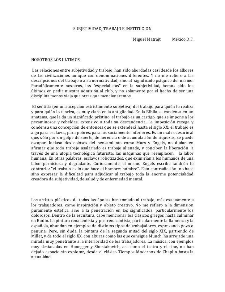 SUBJETIVIDAD, TRABAJO E INSTITUCION                                                         Miguel Matrajt        México D...