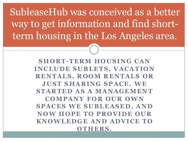 Sub lease hub short term rentals los angeles for Short term vacation rentals los angeles