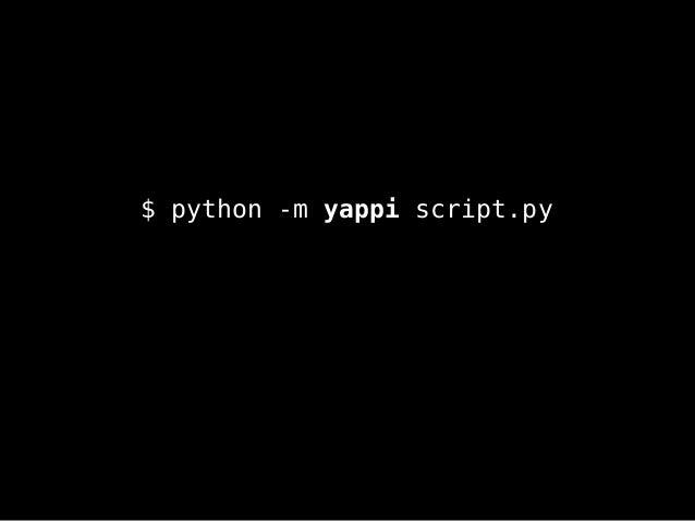 $ python -m yappi script.py