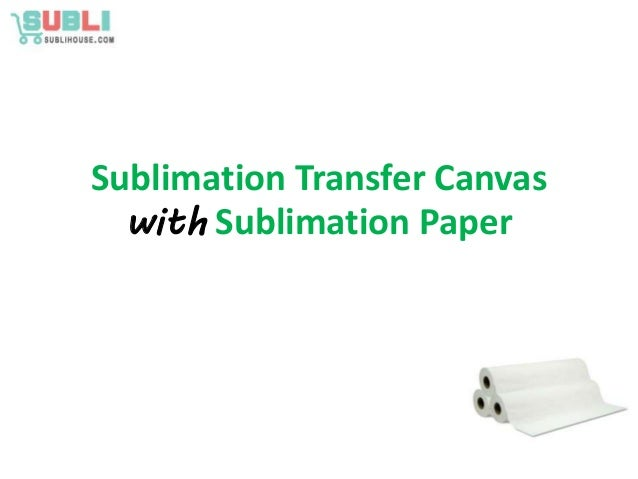 sublimation transfer canvas with sublimation transfer paper