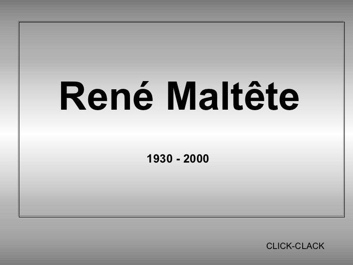 René Maltête    1930 - 2000                  CLICK-CLACK