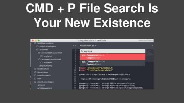 CMD + P File Search Is Your New Existence