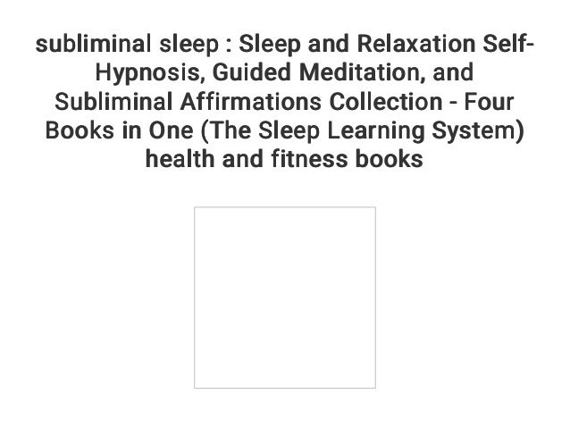 subliminal sleep : Sleep and Relaxation Self-Hypnosis    Guided Medit…