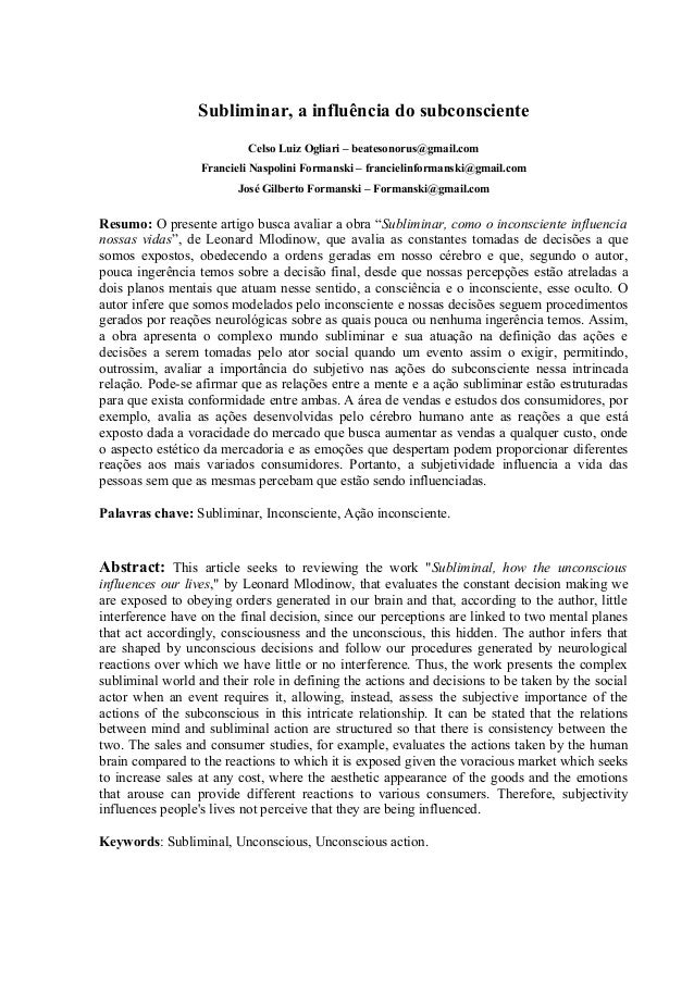 Subliminar, a influência do subconsciente Celso Luiz Ogliari – beatesonorus@gmail.com Francieli Naspolini Formanski – fran...