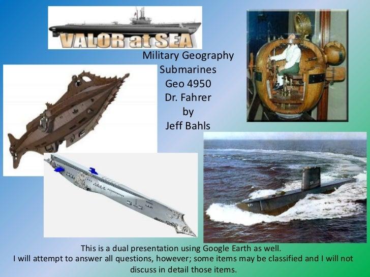 Military Geography                                      Submarines                                       Geo 4950         ...