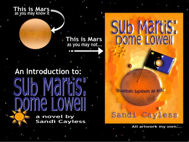 Mars: The World of Sub Martis: Dome Lowell