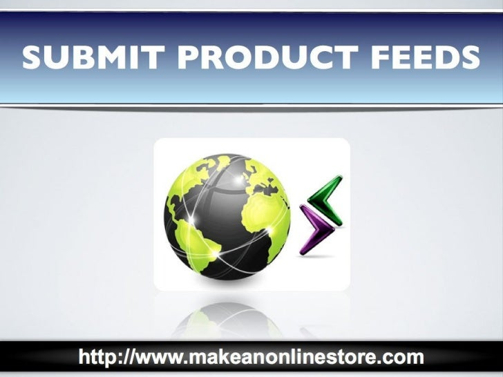 Submit Product Feeds