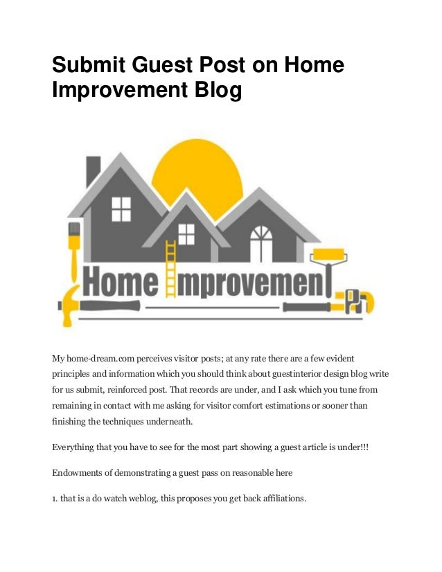 Submit guest post on home improvement blog