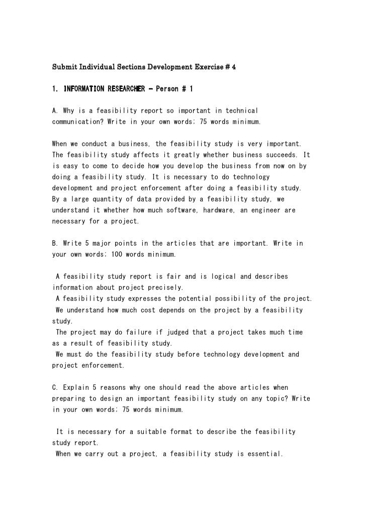 Submit Individual Sections Development Exercise # 4  1. INFORMATION RESEARCHER - Person # 1   A. Why is a feasibility repo...