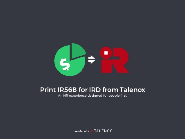 Print IR56B for IRD from Talenox An HR experience designed for people first. made with ♥