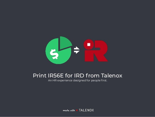 Print IR56E for IRD from Talenox An HR experience designed for people first. made with ♥