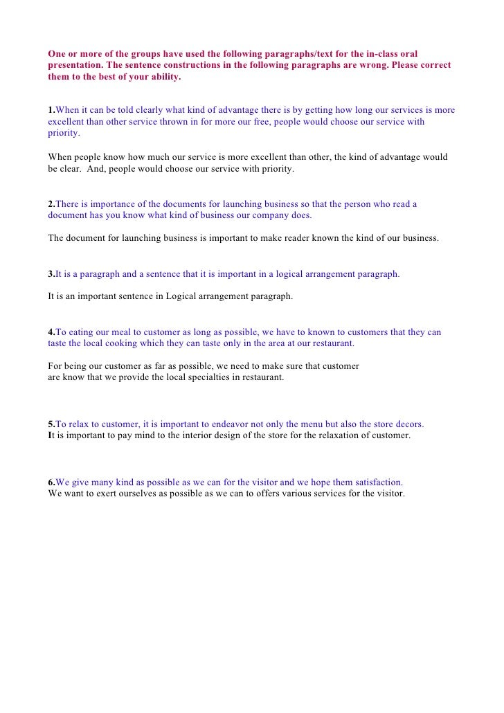 One or more of the groups have used the following paragraphs/text for the in-class oral presentation. The sentence constru...