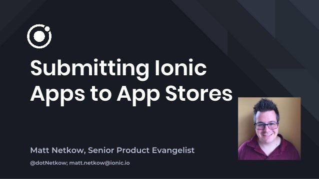 Submitting Ionic Apps to App Stores