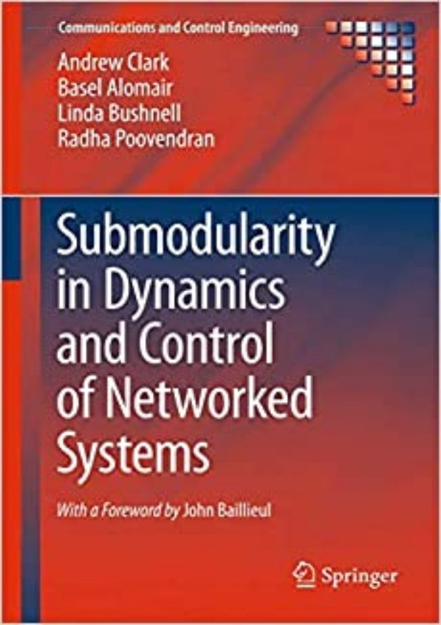 [DOWNLOAD PDF] Submodularity in Dynamics and Control of Networked Systems (Communications and Control Engineering) downloa...