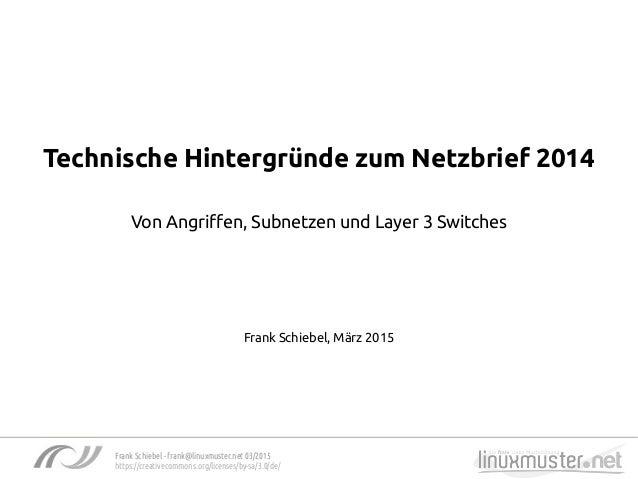 Frank Schiebel - frank@linuxmuster.net 03/2015 https://creativecommons.org/licenses/by-sa/3.0/de/ Technische Hintergründe ...