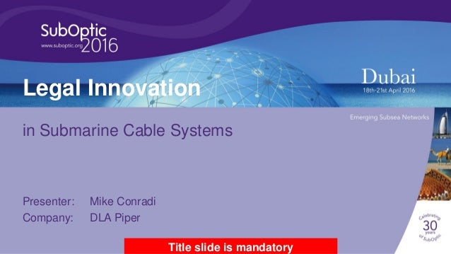 Legal innovation in submarine cable systems