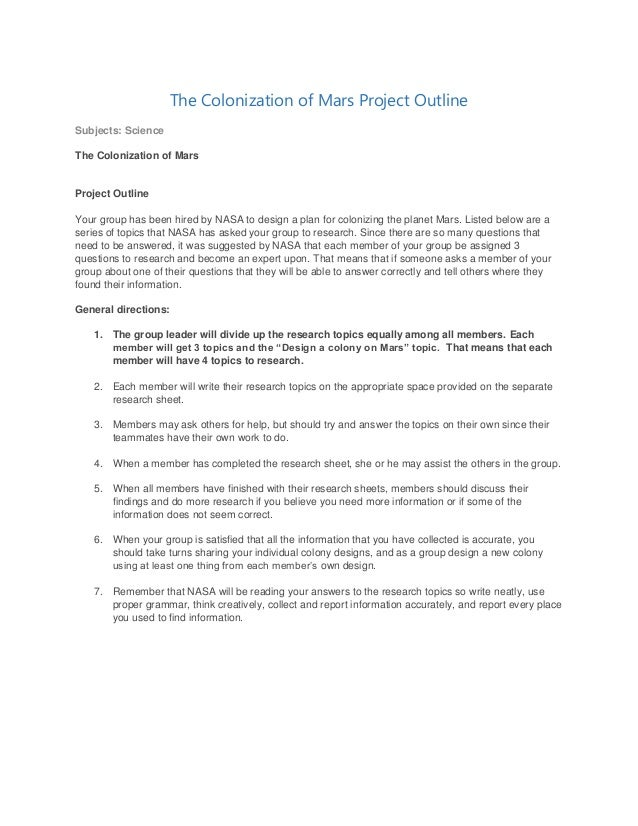 The Colonization of Mars Project Outline Subjects: Science The Colonization of Mars  Project Outline Your group has been h...