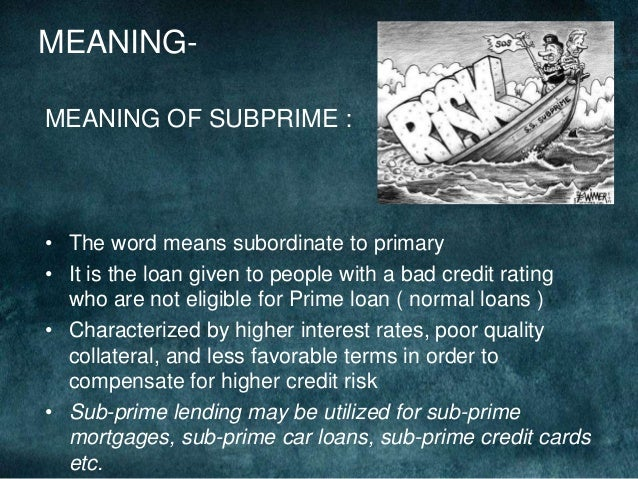 the sub prime crises essay Since friedman's essay, economics has grown more and more formalistic we  claim,  for a critic of the very term 'subprime crisis', see patnaik (2010.