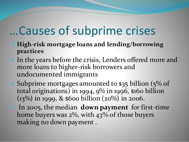 wk 6 subprime mortgage crisis final Originated in its subprime mortgage  analyse the implications and role of white-collar crime in the subprime mortgage crisis in the us in an  wk (2010) echo.