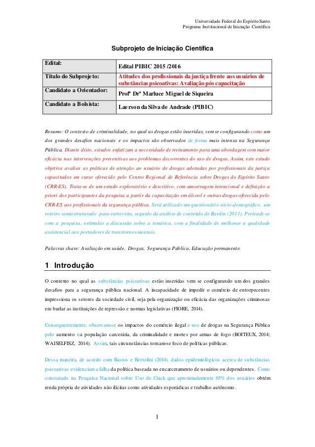 Universidade Federal do Espírito Santo Programa Institucional de Iniciação Científica 1 Subprojeto de Iniciação Científica...