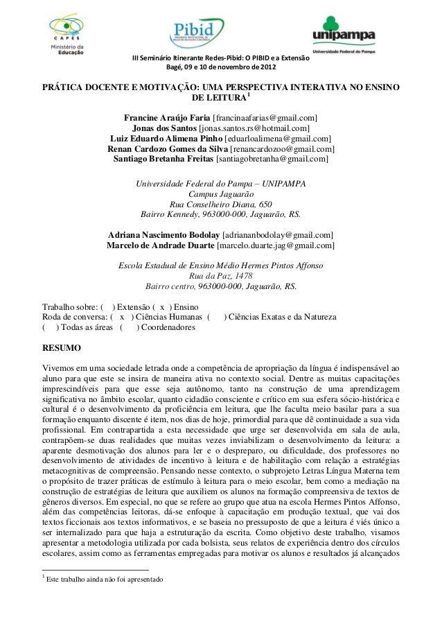 III Seminário Itinerante Redes-Pibid: O PIBID e a Extensão                                           Bagé, 09 e 10 de nove...